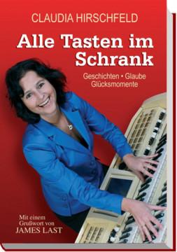 Claudia Hirschfeld - Alle Tasten im Schrank (3. Auflage)
