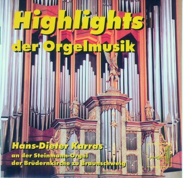 Hans-Dieter Karras - Highlights der Orgelmusik