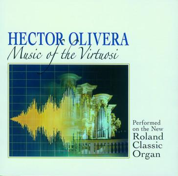 Hector Olivera - Music of the Virtuosi