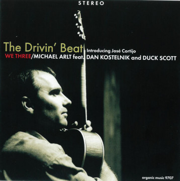 Dan Kostelnik - The Drivin' Beat (We Three)