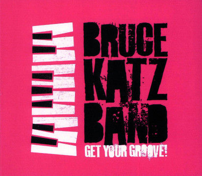 Bruce Katz - Get Your Groove