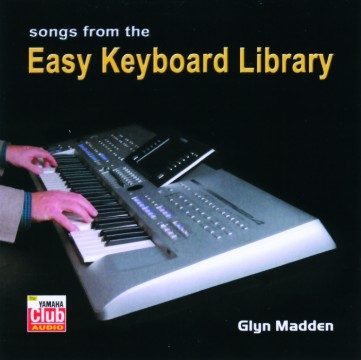 Glyn Madden - Songs From The Easy Keyboard Library