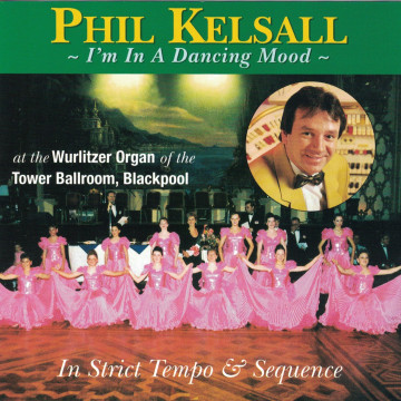 Phil Kelsall - I'm In A Dancing Mood