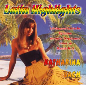 Katharina Bach - Latin Highlights
