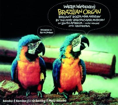Walter Wanderley - Brazilian Organ