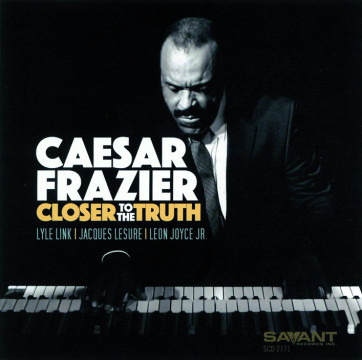 Caesar Frazier - Closer To The Truth