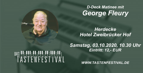 Ticket D-Deck-Matinee mit George Fleury, 03.10.2020, Herdecke - Ruhrfestsaal