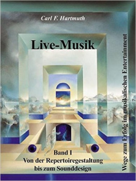 Carl Hartmuth: Live-Musik 1