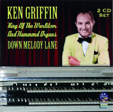 Ken Griffin - Down Melody Lane (2CD)