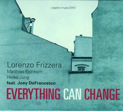 Joey DeFrancesco - Everything Can Change (Lorenzo Frizzera)