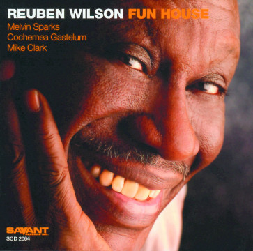 Reuben Wilson - Fun House