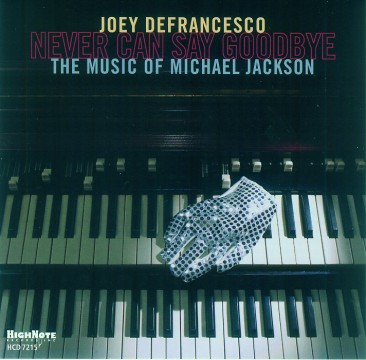 Joey DeFrancesco - Never Can Say Goodbye