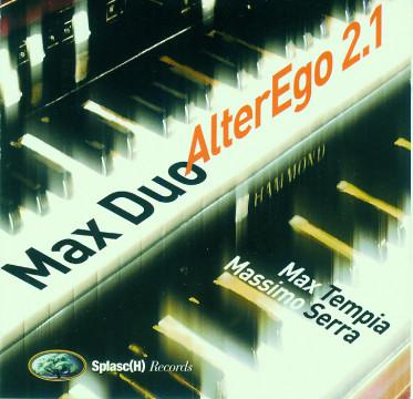 Max Tempia - Alter Ego 2.1 (Max Duo)