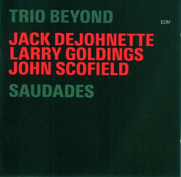 Larry Goldings - Trio Beyond: Saudades