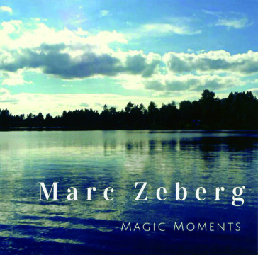 Marc Zeberg - Magic Moments