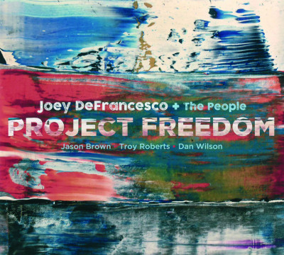 DeFrancesco Joey - Project Freedom (J. DeFr. + The People)