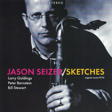 Larry Goldings - Sketches (Jason Seizer Quartet)