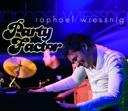 Raphael Wressnig - Party Factor