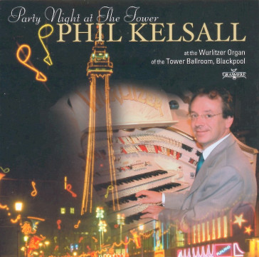 Phil Kelsall - Party Night At The Tower