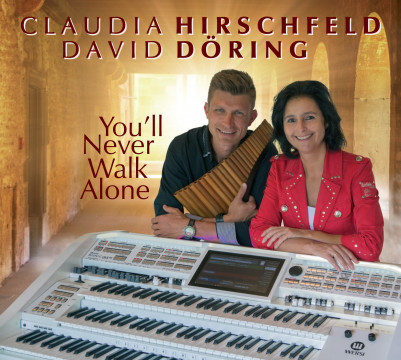 Claudia Hirschfeld & David Döring - You'll Never Walk Alone