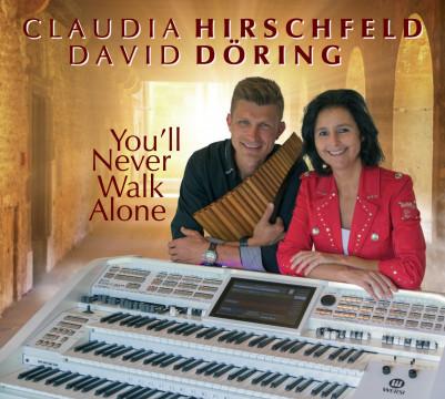 Claudia Hirschfeld & David Döring - You'll Never Walk Alone