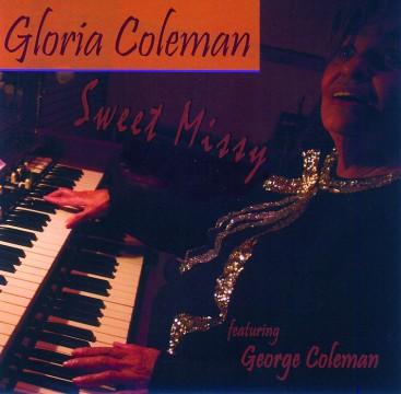 Gloria Coleman - Sweet Missy