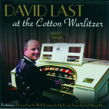 David Last - At The Cotton Wurlitzer