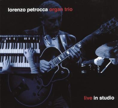 Thomas Bauser - Live In Studio (Lorenzo Petrocca Organ Trio)