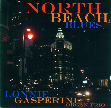 Lonnie Gasperini - North Beach Blues