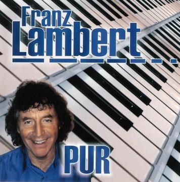 Franz Lambert - Pur