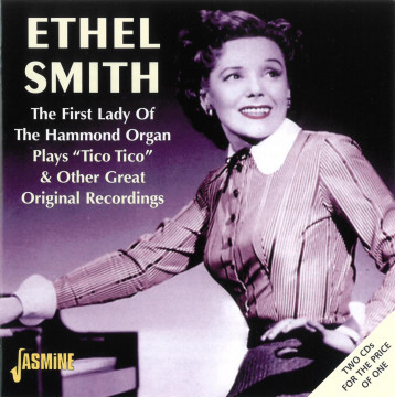 Ethel Smith - The First Lady Of The Hammond